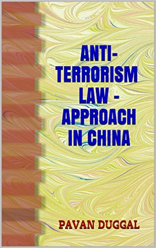 Books written by Pavan Duggal- ANTI-#TERRORISM #LAW - APPROACH IN #CHINA