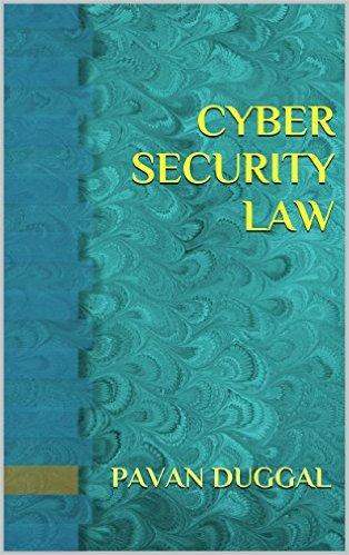 Book by Pavan Duggal- Cyber Security Law