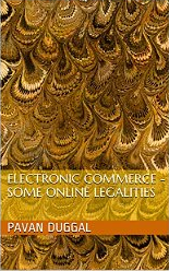 Electronic Commerce-Some Online Legalities