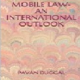 MOBILE LAW - AN INTERNATIONAL OUTLOOK