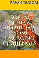 SOCIAL MEDIA & MOBILE LAW - SOME EMERGING CHALLENGES
