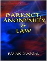 Books on #Cyberlaw, #Cybercrime, #Cybersecurity, #darknet #law #technology