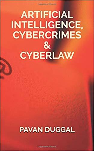 ARTIFICIAL INTELLIGENCE, CYBERCRIMES & CYBERLAW (Paperback)