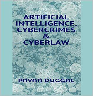 ARTIFICIAL INTELLIGENCE, CYBERCRIMES & CYBERLAW