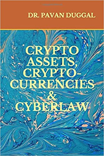 CRYPTO ASSETS, CRYPTO-CURRENCIES & CYBERLAW (Paperback)