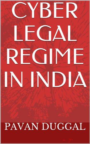 CYBER LEGAL REGIME IN INDIA
