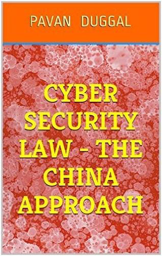 CYBER SECURITY LAW- THE CHINA APPROACH