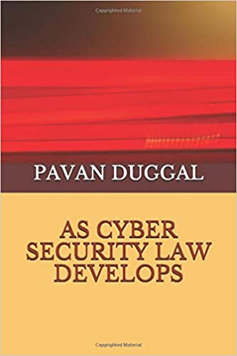 AS CYBER SECURITY LAW DEVELOPS (Paperback)