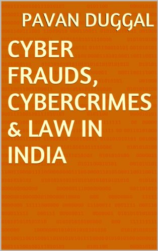 CYBER FRAUDS, CYBERCRIMES & LAW IN INDIA