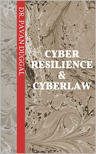 CYBER RESILIENCE & CYBERLAW