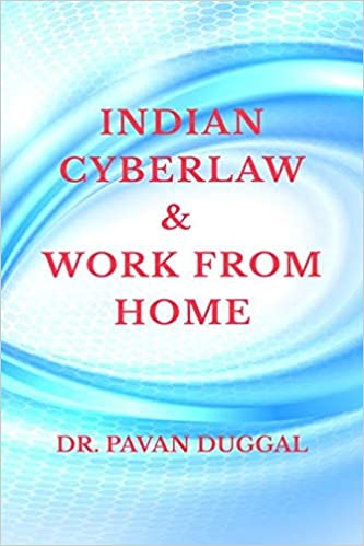 INDIAN CYBERLAW & WORK FROM HOME