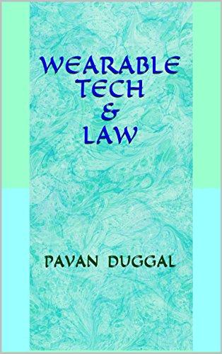 WEARABLE TECH & LAW