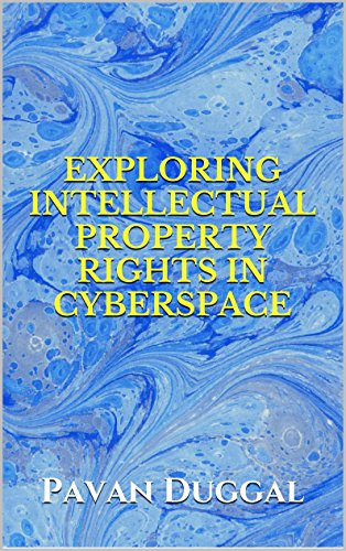 EXPLORING INTELLECTUAL PROPERTY RIGHTS IN CYBERSPACE