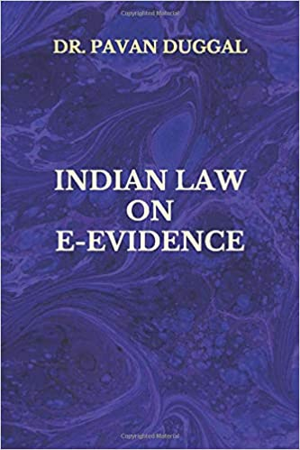 INDIAN LAW ON E-EVIDENCE